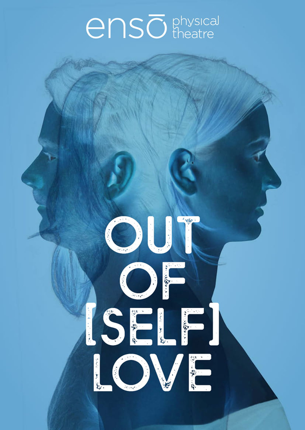 ENSŌ Physical Theatre - Out of (self) love